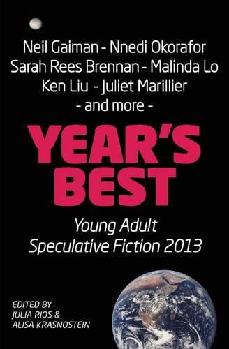 Year's Best YA Speculative Fiction 2013