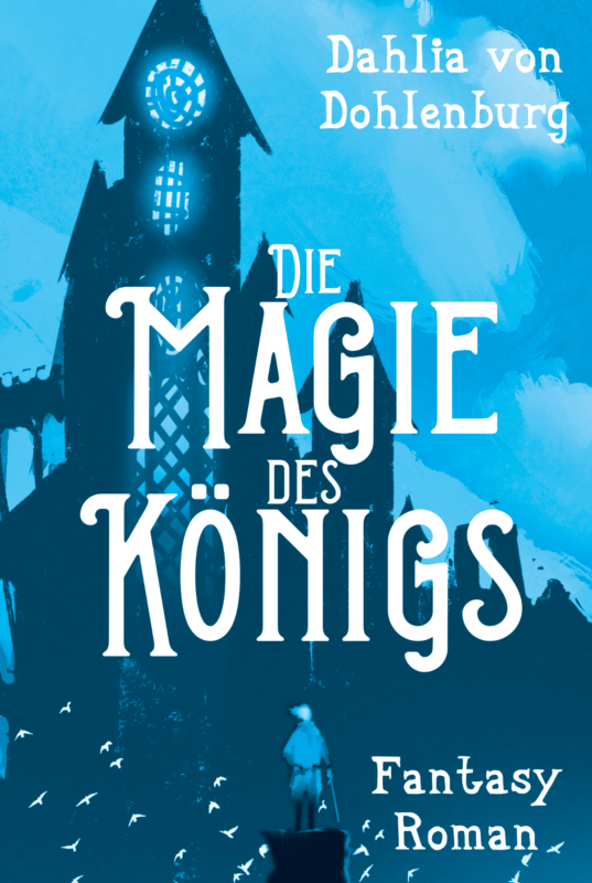 Die Magie des Königs